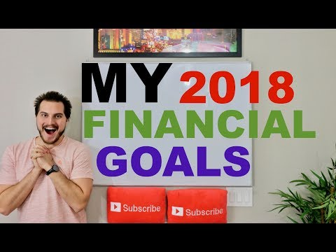 My Financial Goals For 2018! | Passive Income, Investing, Online Business!