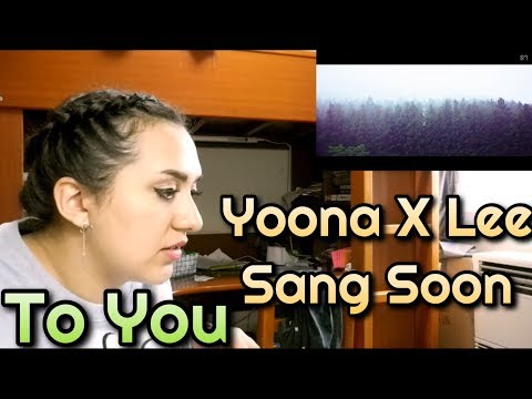 YOONA(윤아) X Lee Sang Soon(이상순) - '너에게 (To You)' MV Reaction