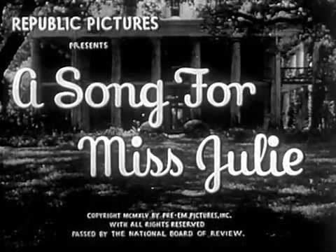 A Song for Miss Julie (1945) ROMANCE