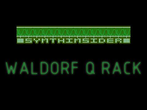 Waldorf Q rack - Synthinsider #6