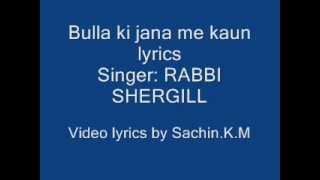 bulla ki jana lyrics video