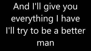 LYRICS Westlife - Better Man
