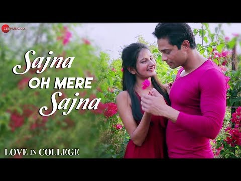 Sajna Oh Mere Sajna | Love In College | Sapan Krishna & Priya Gupta | Sushmita Yadav