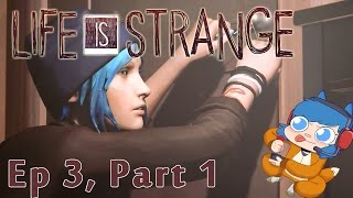 LIFE IS STRANGE: Chaos Theory Part 1