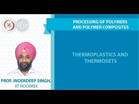 Lecture 03: Thermoplastics and thermosets