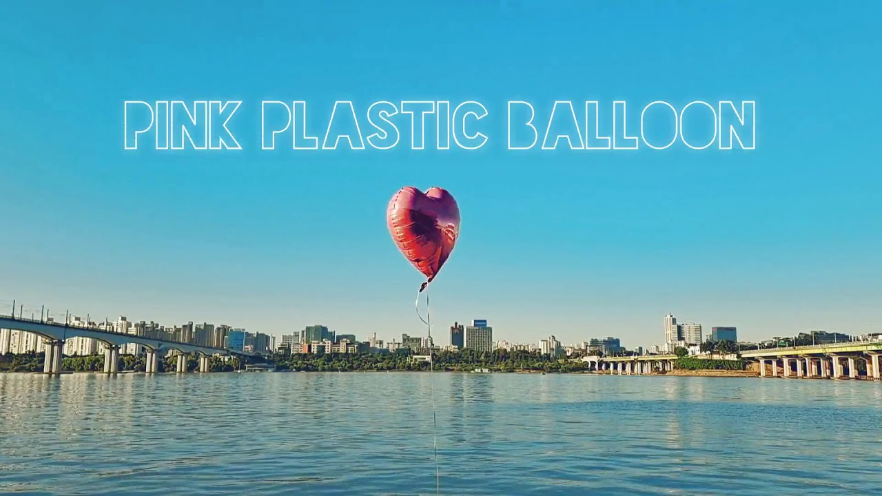 Pink Plastic Balloon (Lyric Video)