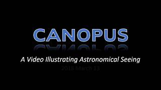 Astronomical Seeing Effects On Canopus