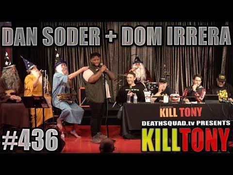 kill-tony-#436---dan-soder-+-dom-irrera