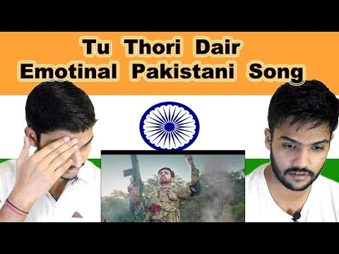 Indian reaction on Emotional Pakistani Army Song | Tu Thori Dair | Swaggy d