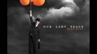 Our Lady Peace, All You Did Was Save My Life (HQ Audio)