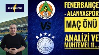 Fenerbahçe - Alanyaspor maç analizi, Bülent Uslu haddini bil...
