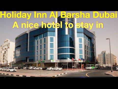 Dubai: Holiday Inn Al Barsha: A Nice Hotel
