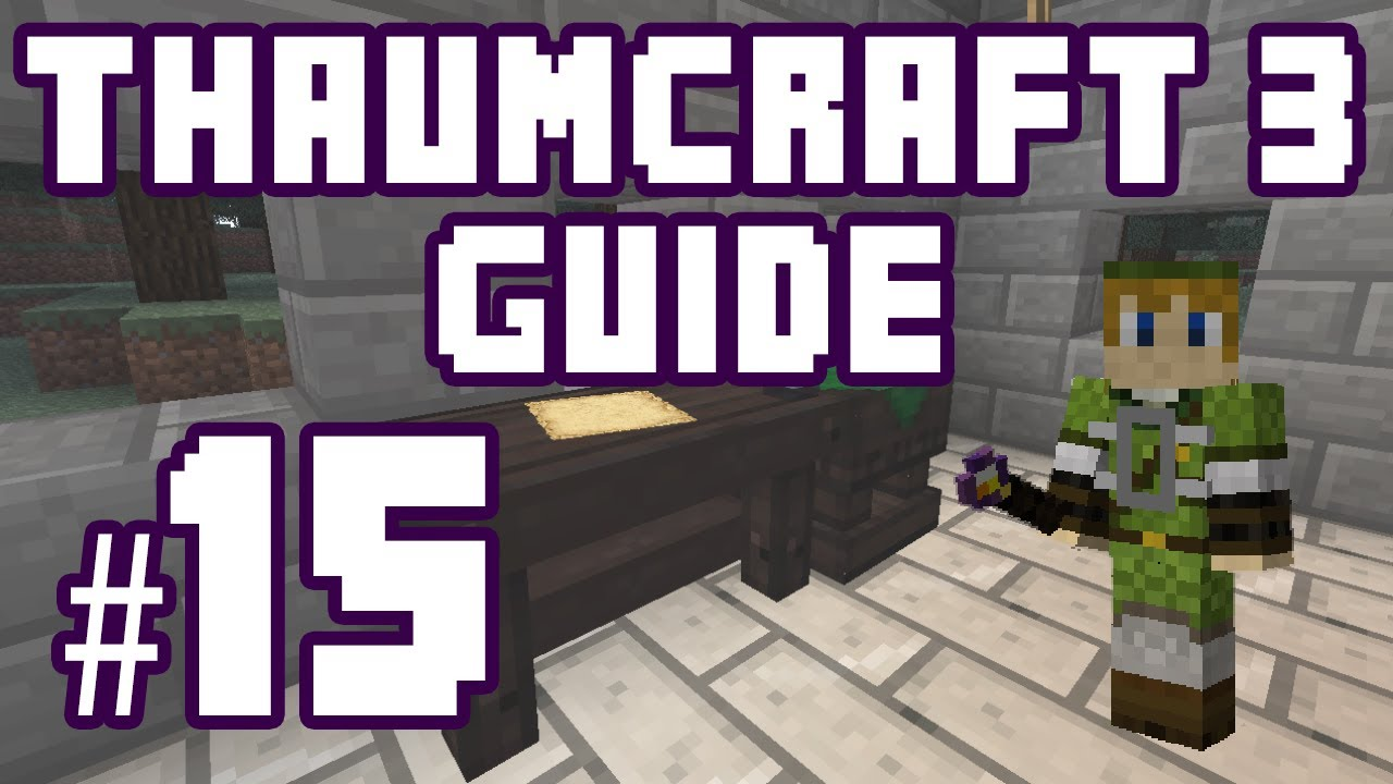 ★ Wand of Lightning - Thaumcraft 3 Guide #15 w/ PlayerSelectGaming