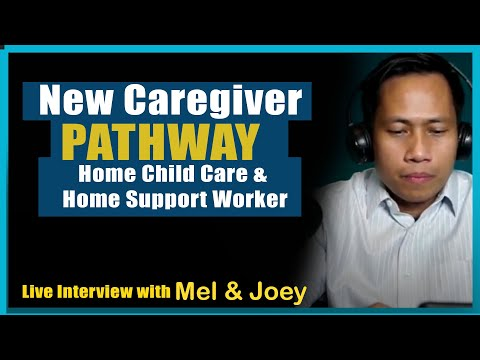 New Caregiver Pathway [ Home Child Care & Home Support Worker ] --Tagalog