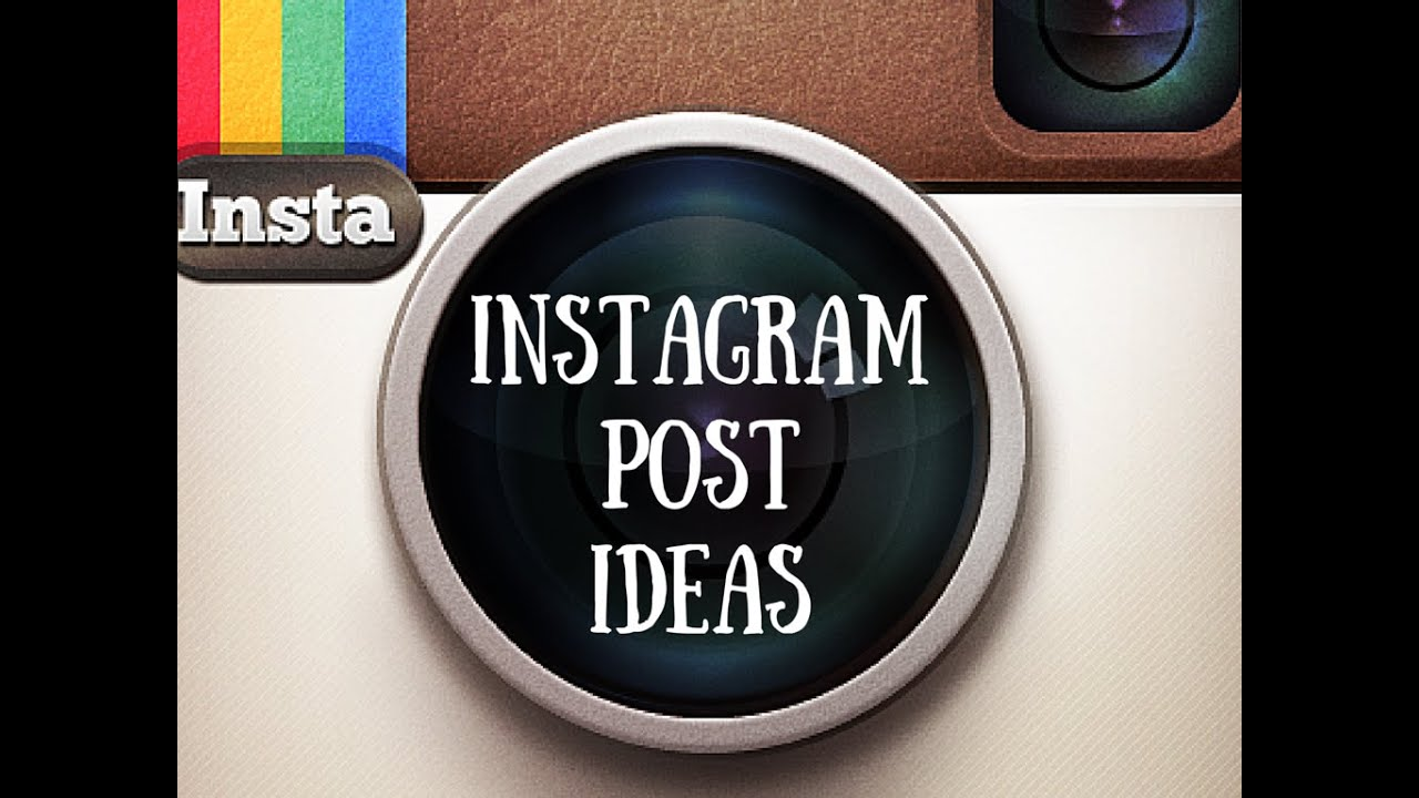 Instagram Post Ideas - YouTube