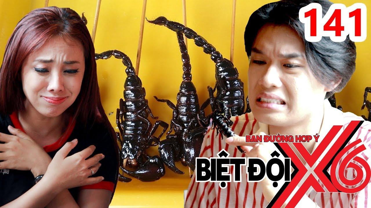 BIỆT ĐỘI X6 | BDX6 #141 | Hoa tỉ Miko - Quang Trung - Quang Bảo cắn răng trợn mắt ăn ... bọ cạp