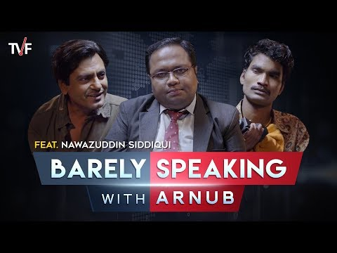 Barely Speaking With Arnub | Nawazuddin Siddiqui