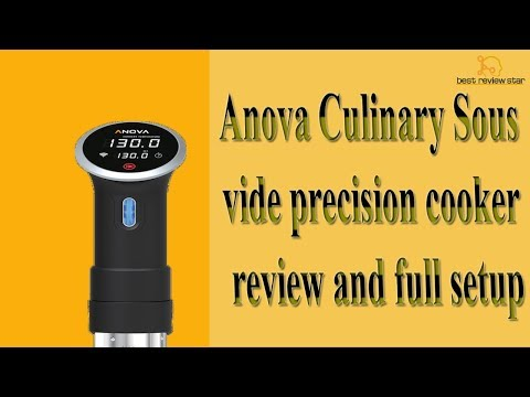 Anova culinary sous vide precision cooker review and full setup