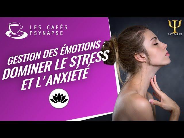 Émotions : mode d'emploi #3 - Les Cafés de PSYNAPSE