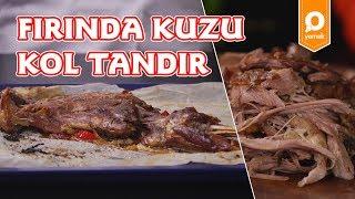 Fırında Kuzu Kol Tandır - Onedio Yemek - Pratik Yemek Tarifleri
