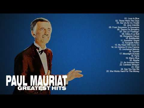 Paul Mauriat: Greatest Hits Of Paul Mauriat  The Best Songs Of Paul Mauriat