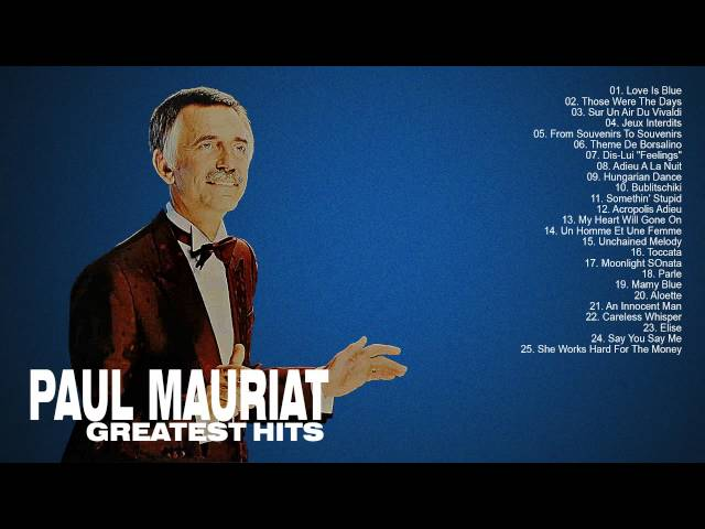 Paul Mauriat: Greatest Hits Of Paul Mauriat - The Best Songs Of Paul Mauriat