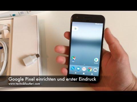 Google Now Einrichten : google pixel einrichten und erster eindruck youtube ~ Watch28wear.com Haus und Dekorationen