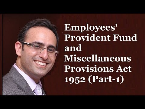 Employees Provident Fund & Miscellaneous Provisions Act 1952 (Part-1)