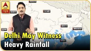 Skymet Weather Bulletin: Delhi, Jaipur, Lucknow May Witness Heavy Rainfall Soon   ABP News