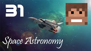 Space Astronomy, Episode 31 -