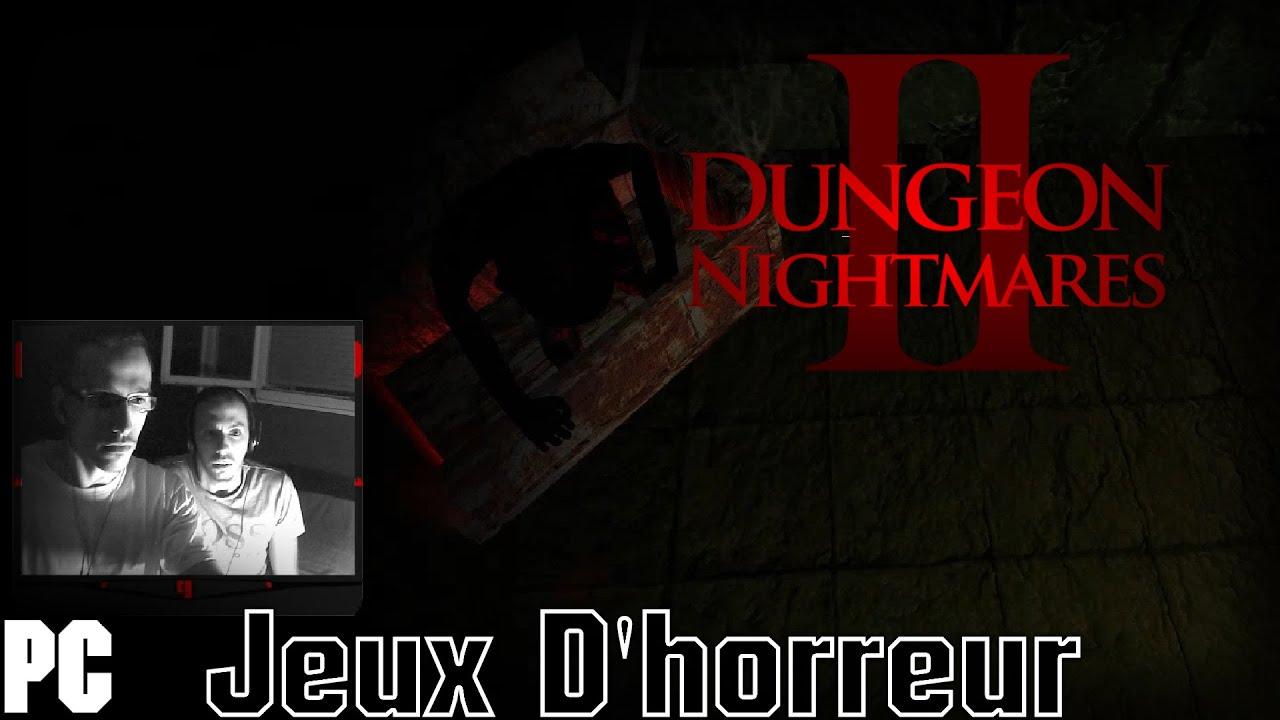Dungeon nightmares 2 jeux d 39 horreur fr une fin fatal youtube - Jeux d oreure ...