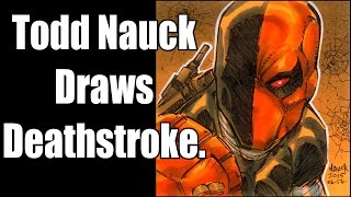 Todd Nauck draws Deathstroke