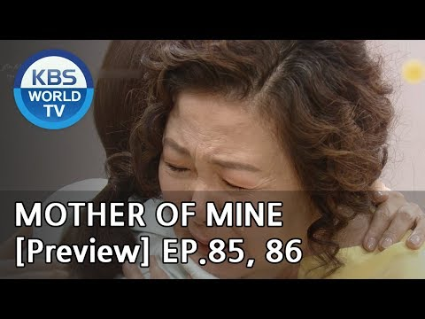 Mother of Mine | 세상에서 제일 예쁜 내 딸 EP.85, 86 [Preview]