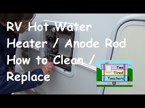 How To Drain And Clean An RV Hot Water Heater And Replace The Anode Rod