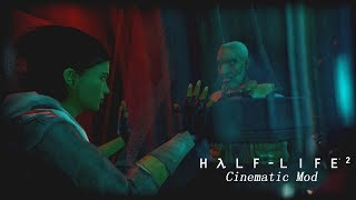 「Half-Life 2 Cinematic Mod」戰慄時空2;電影版模組 Chapter 10-《Entanglement》(糾纏) -繁中字幕