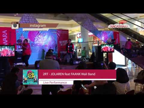 Live Perform 2RT - Jolaren Feat. Faank Wali (Launching Nagaswara T8P P8P)