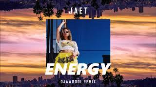 Jae T - Energy Remix [DJAWOOOI]