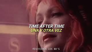 Cyndi Lauper - Time After Time | Subtitulado al Ingles y Español