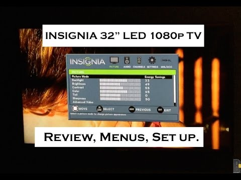 INSIGNIA 32 1080p 60Hz LED HD TV : Review of Menus & Settings