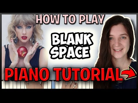 "How To Play ""BLANK SPACE"" by Taylor Swift - Easy Piano (Synthesia) [Piano Tutorial] [HD] thumbnail"
