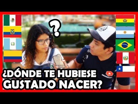 ¿En qué PAÍS te hubiese gustado NACER de LATINOAMÉRICA? | Peruvian Life