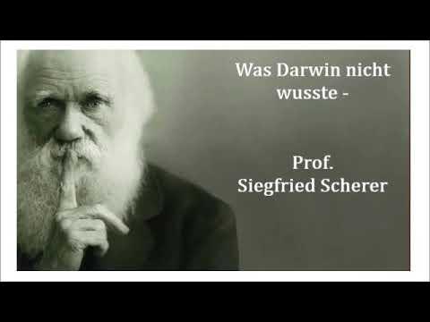 Was Darwin nicht wusste - Prof. Siegfried Scherer