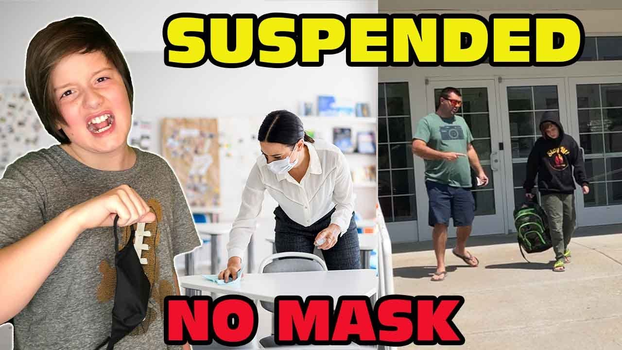 Kid Suspended At School For NOT Wearing A MASK! - Angry Parents!