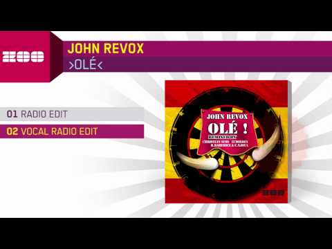 John Revox - Olé (Vocal Radio Edit)