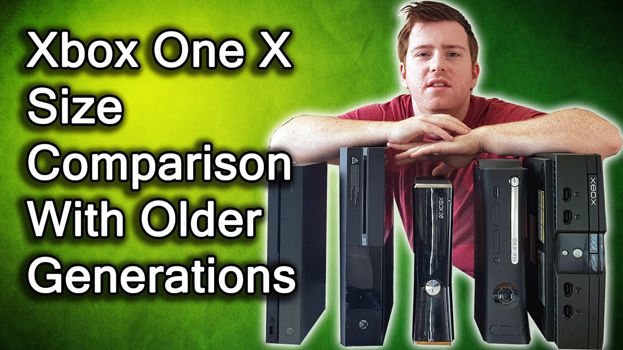How Small Is The Xbox One X Size Comparison Og Xbox Xbox 360