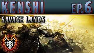 Kenshi Savage Lands - EP6 - THE OUTLAW WAR