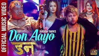 Don Aayo Don by Durgesh Thapa Happy Tihar New Official Music Video