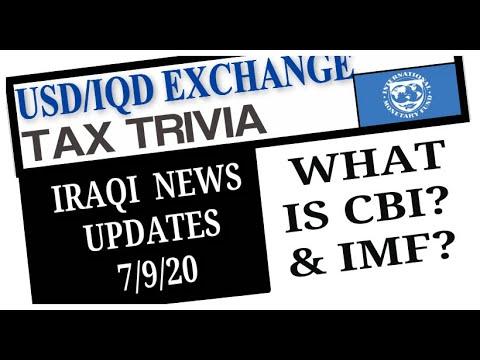 Iraq News Updates What Is CBI?  IMF? For IQD Investors- USD/ IQD Exchange Rate