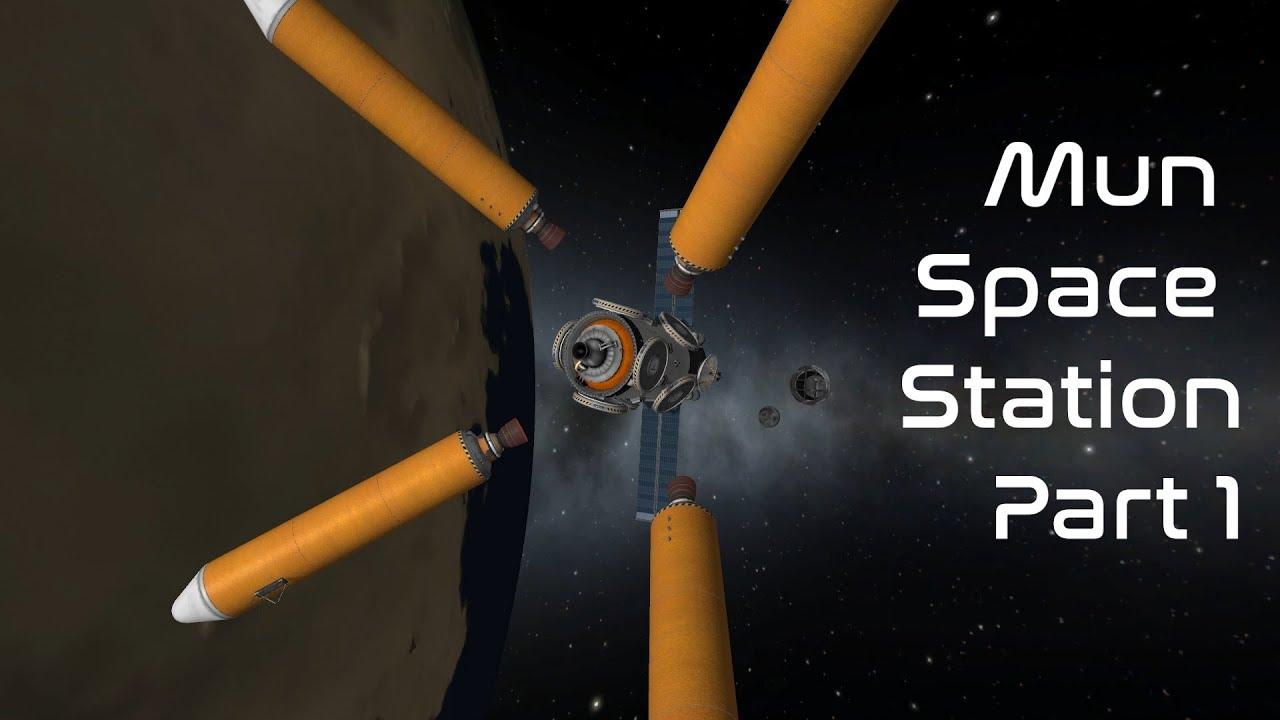 KSP 1 4 Mun Orbiting Space Station Part 1 - Human Echoes