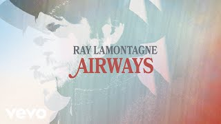 Watch Ray Lamontagne Airwaves video
